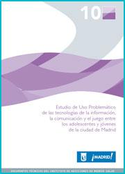 Publicación sobre el estudio de Uso Problemático de las Tecnologías de la Información, la Comunicación y el Juego entre los adolescentes y jóvenes de la ciudad de Madrid