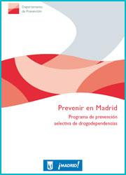 Publicación Prevenir en Madrid. Programa de prevención selectiva de drogodependientes
