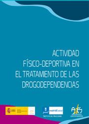 Actividad Físico Deportiva en tratamiento a drogodependientes