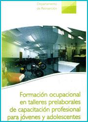 Formación ocupacional en talleres prelaborales de capacitación profesional