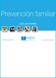Guía para familias. Prevención familiar