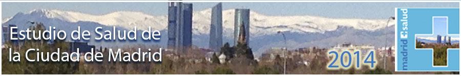 Estudio de Salud de la Ciudad de Madrid 2014